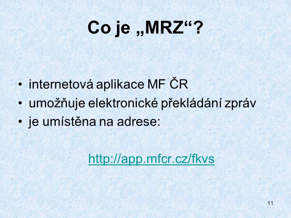"""11 Co je """"MRZ ."""