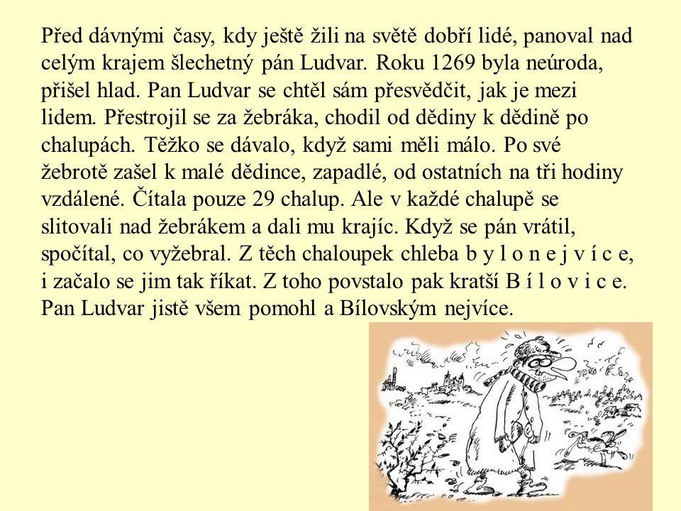 1)Pověst místní – vztahují se k nějakému místu, hradu Př. Pověst o založení města Rožmitál kostel Povýšení sv. Kříže