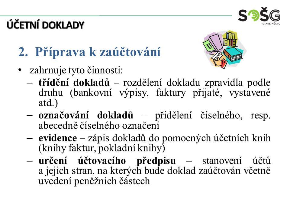 ÚČETNÍ DOKLADY 2.