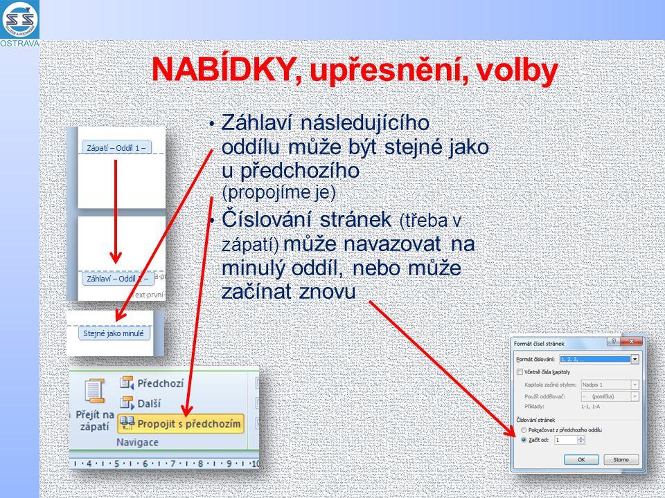 Ukázky konců oddílů záhlaví zápatí číslování stránek orientace stránek FINÁLE