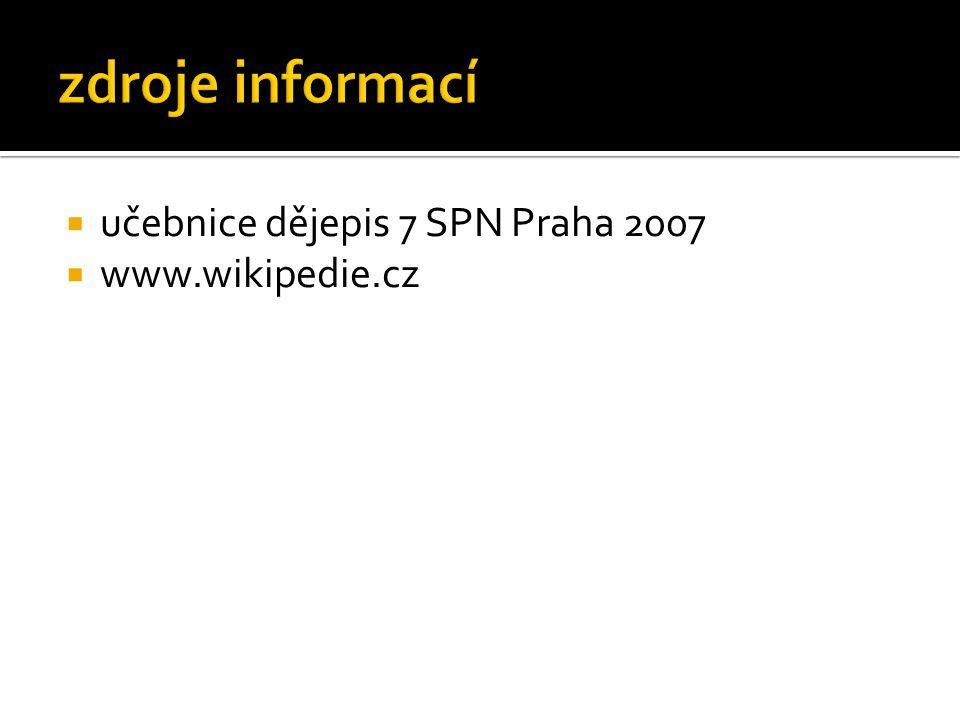  učebnice dějepis 7 SPN Praha 2007  www.wikipedie.cz