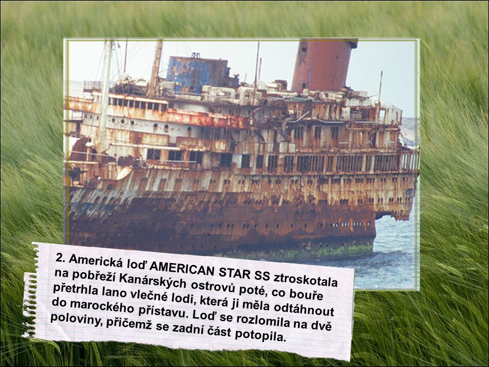 7.Zátoka odložených lodí.
