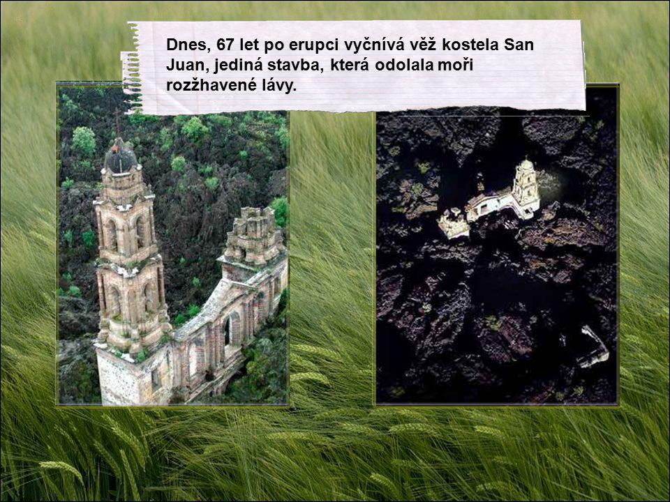 3. Kostel uvězněný v lávovém moři. 20.února 1943 v Mexiku vulkán doslova utopil dvě vesnice v lávě a popelu.