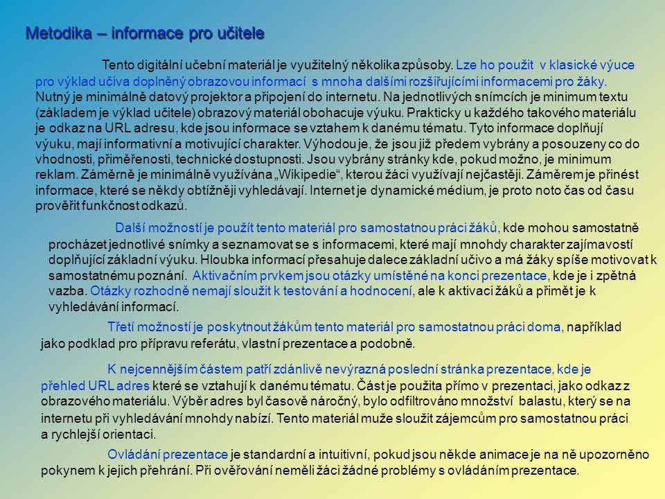 Metodika – informace pro učitele Tento digitální učební materiál je využitelný několika způsoby.