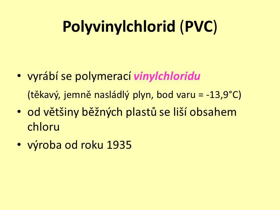 Polyvinylchlorid (PVC) vyrábí se polymerací vinylchloridu (těkavý, jemně nasládlý plyn, bod varu = -13,9°C) od většiny běžných plastů se liší obsahem
