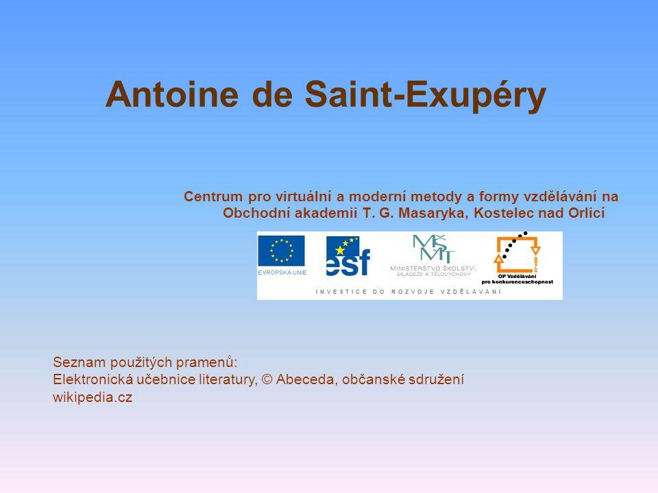 Antoine de Saint-Exupéry Centrum pro virtuální a moderní metody a formy vzdělávání na Obchodní akademii T. G. Masaryka, Kostelec nad Orlicí Seznam pou