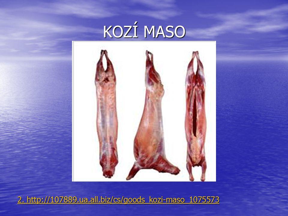 KOZÍ MASO 2. http://107889.ua.all.biz/cs/goods_kozi-maso_1075573 2. http://107889.ua.all.biz/cs/goods_kozi-maso_1075573