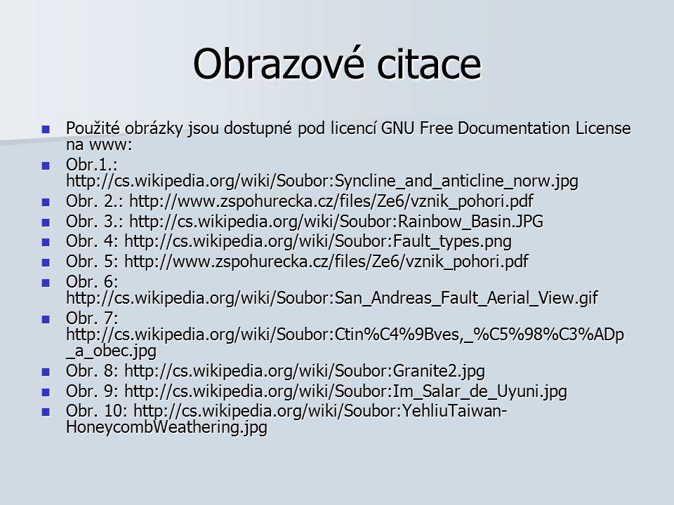 Obrazové citace Použité obrázky jsou dostupné pod licencí GNU Free Documentation License na www: Použité obrázky jsou dostupné pod licencí GNU Free Do