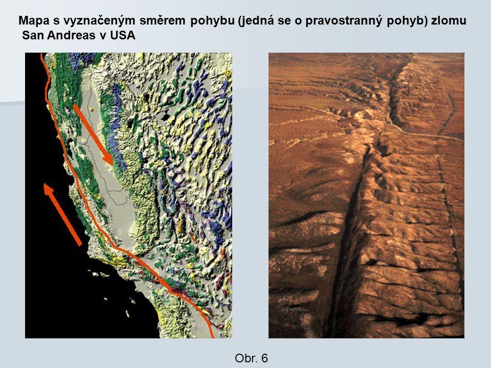 Mapa s vyznačeným směrem pohybu (jedná se o pravostranný pohyb) zlomu San Andreas v USA Obr. 6