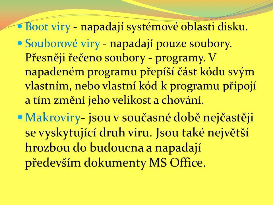 Multipartitní viry - napadají soubory i systémové oblasti disku.