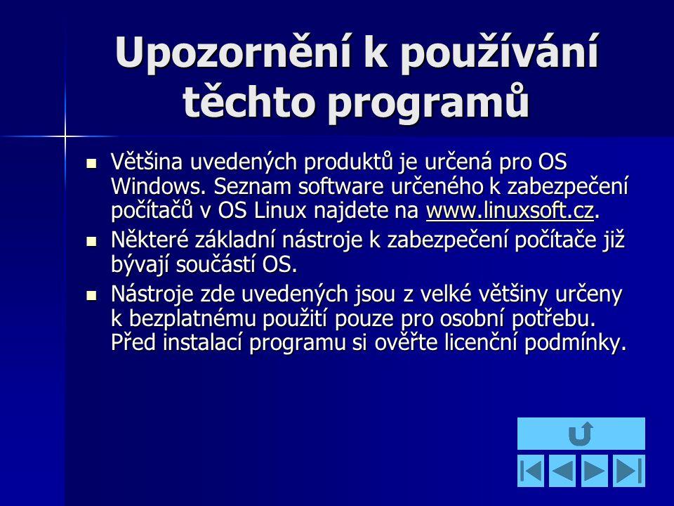Upozornění k používání těchto programů Většina uvedených produktů je určená pro OS Windows.