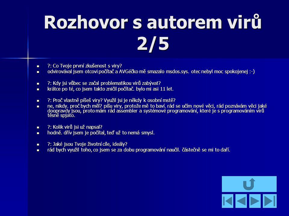 Rozhovor s autorem virů 2/5 : Co Tvoje první zkušenost s viry.