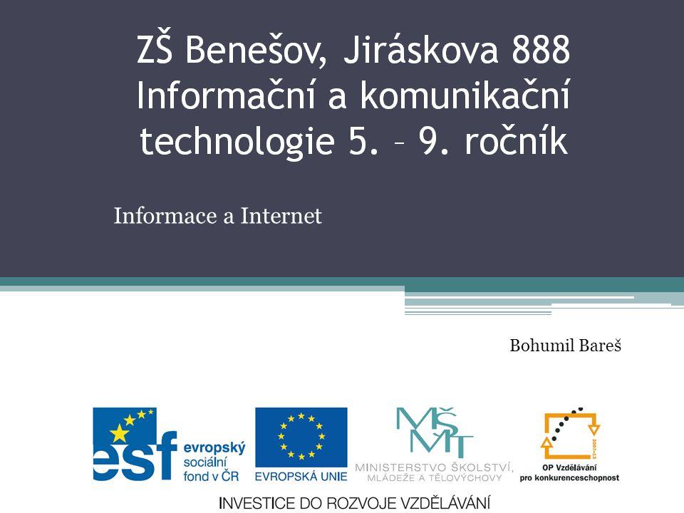 Informace a Internet Bohumil Bareš