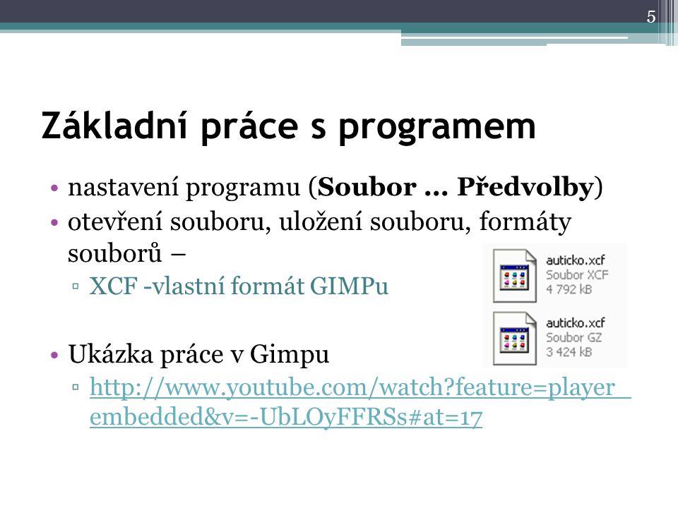 Základní práce s programem nastavení programu (Soubor...