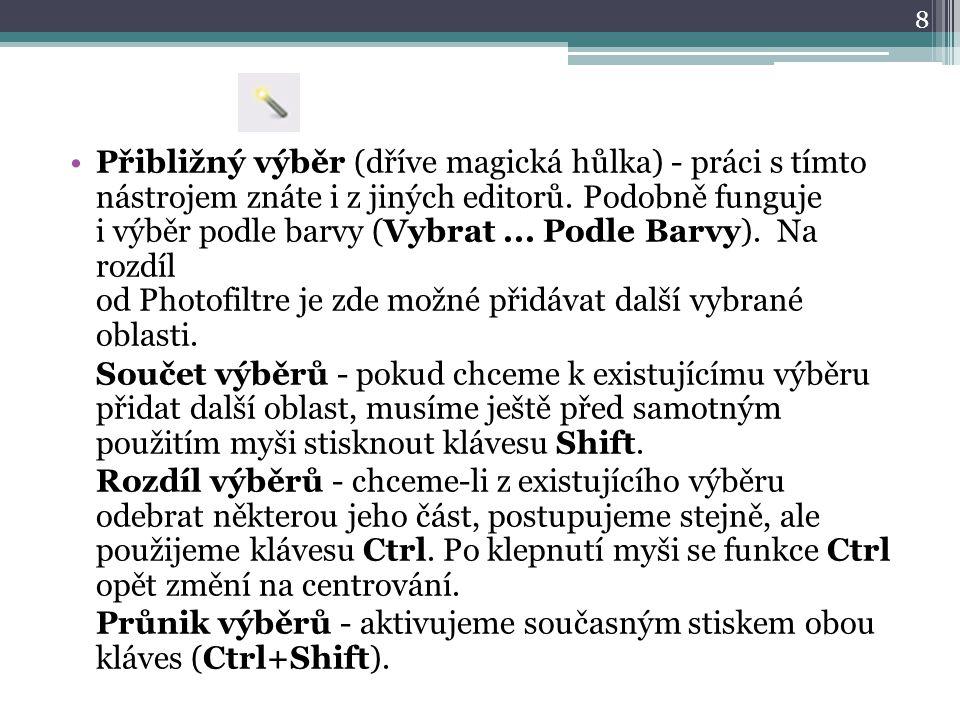 Přibližný výběr (dříve magická hůlka) - práci s tímto nástrojem znáte i z jiných editorů.