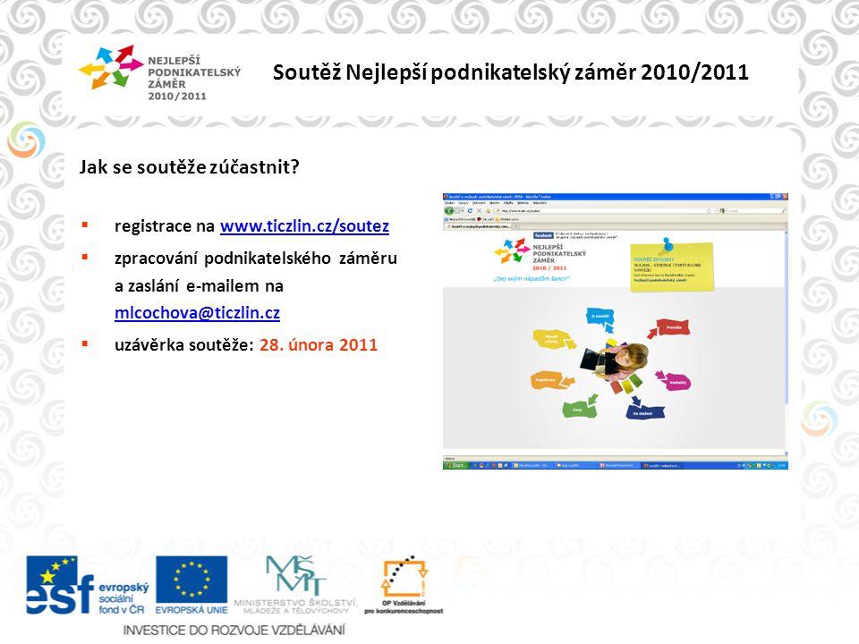 Soutěž Nejlepší podnikatelský záměr 2010/2011 Jak se bude hodnotit.
