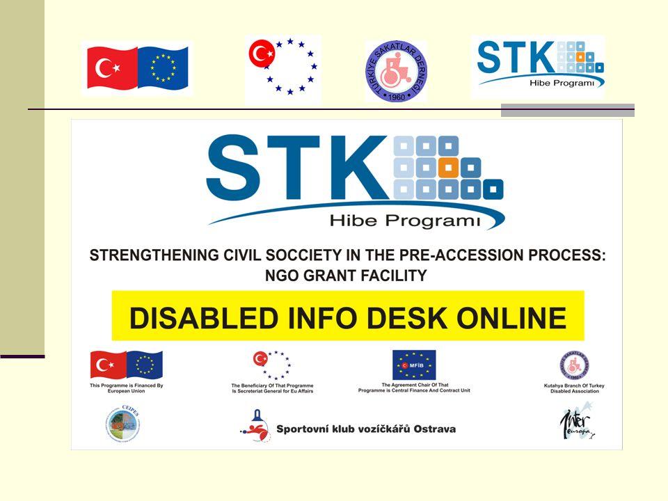 DIDO (Online informační portál pro hendikepované) Projekt DIDO, Posilování civilní společnosti v předvstupním procesu: Grantová podpora neziskových organizací v kontextu připojování Turecka do EU.