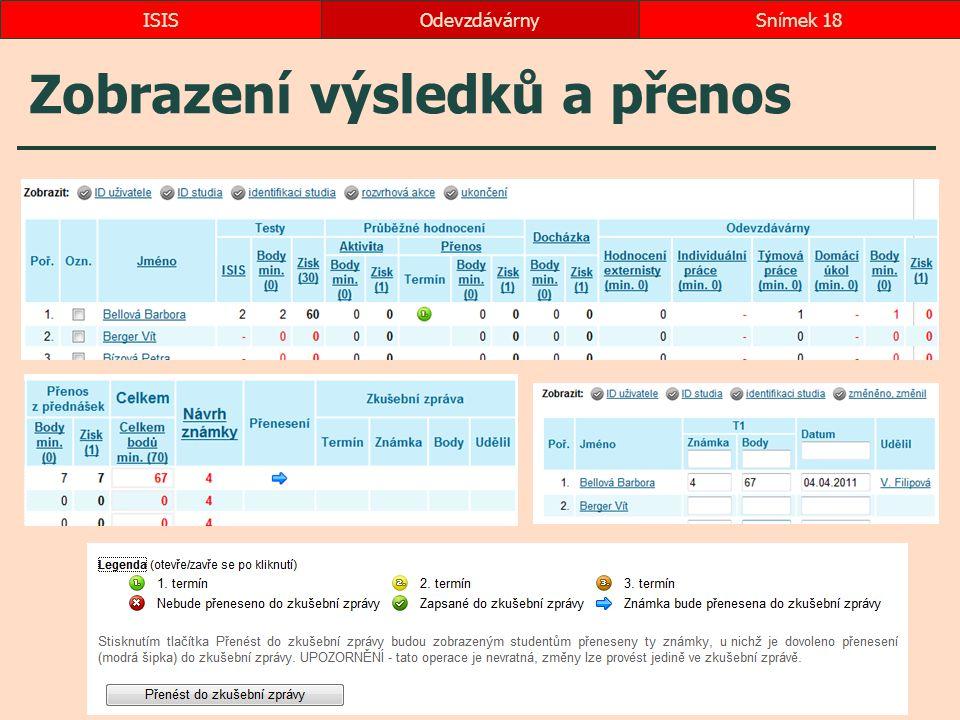 Zobrazení výsledků a přenos OdevzdávárnySnímek 18ISIS