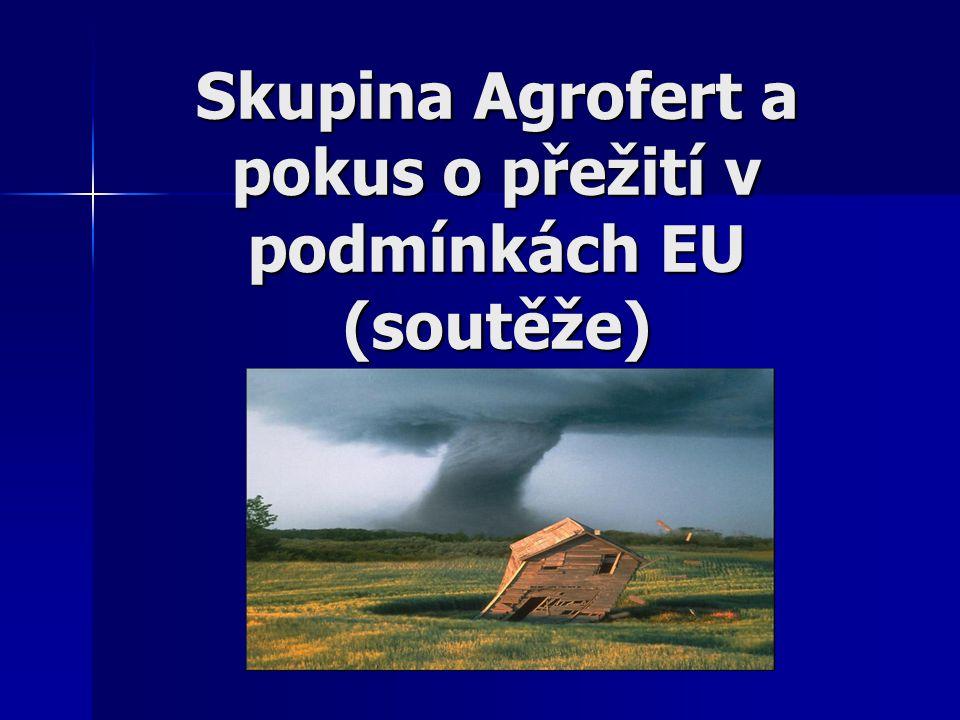 Skupina Agrofert a pokus o přežití v podmínkách EU (soutěže)