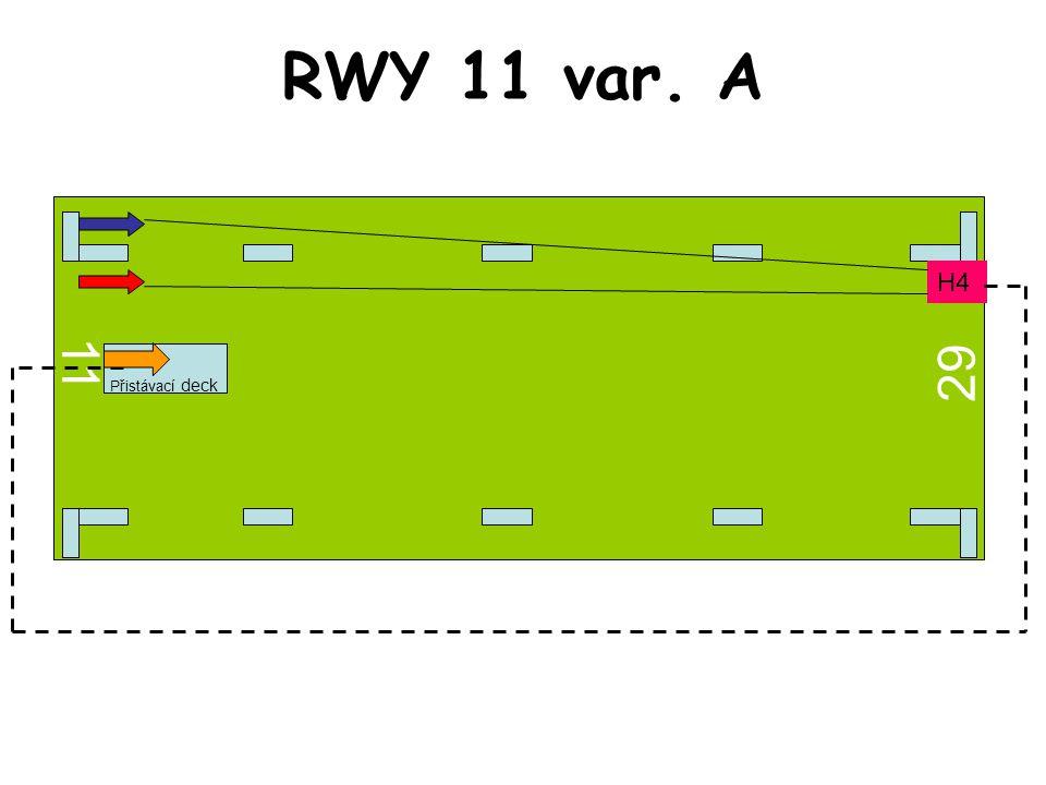 RWY 11 var. A 11 29 H4 Přistávací deck