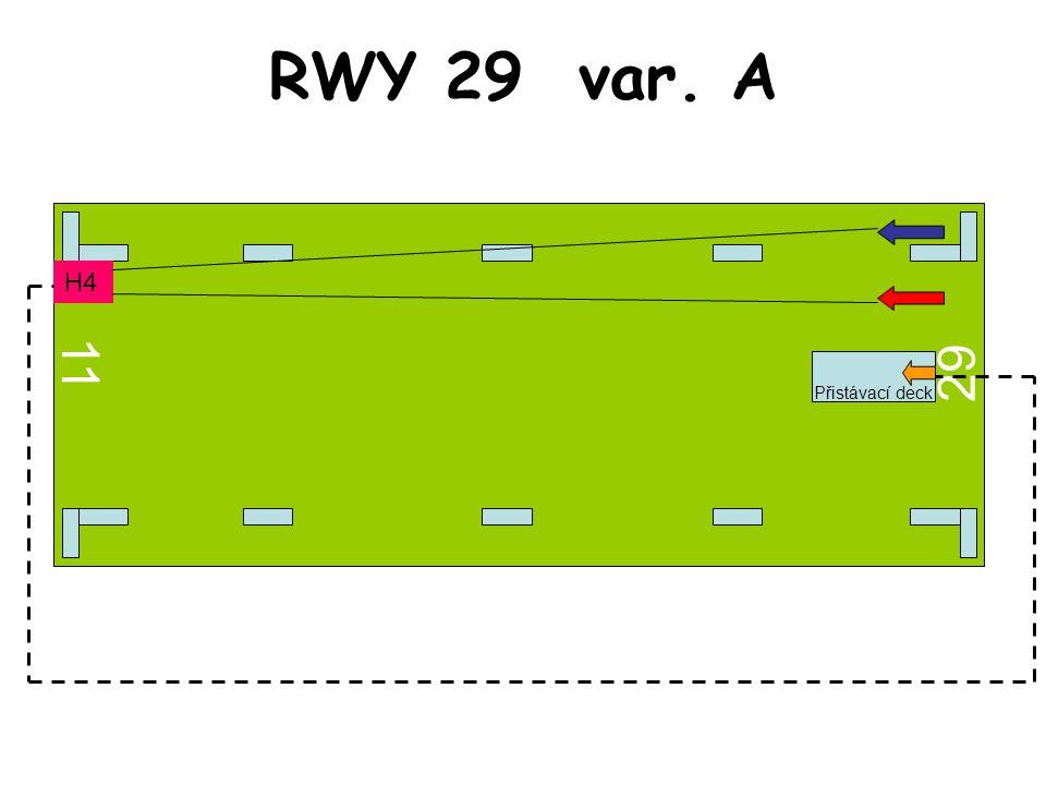 RWY 29 var. A 11 29 H4 Přistávací deck