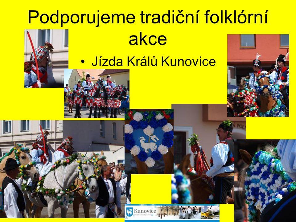 Podporujeme tradiční folklórní akce Jízda Králů Kunovice