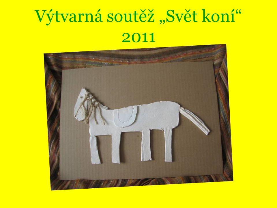 """Výtvarná soutěž """"Svět koní 2011"""