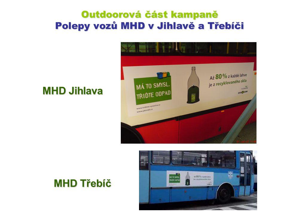 Outdoorová část kampaně Polepy vozů MHD v Jihlavě a Třebíči MHD Jihlava MHD Třebíč
