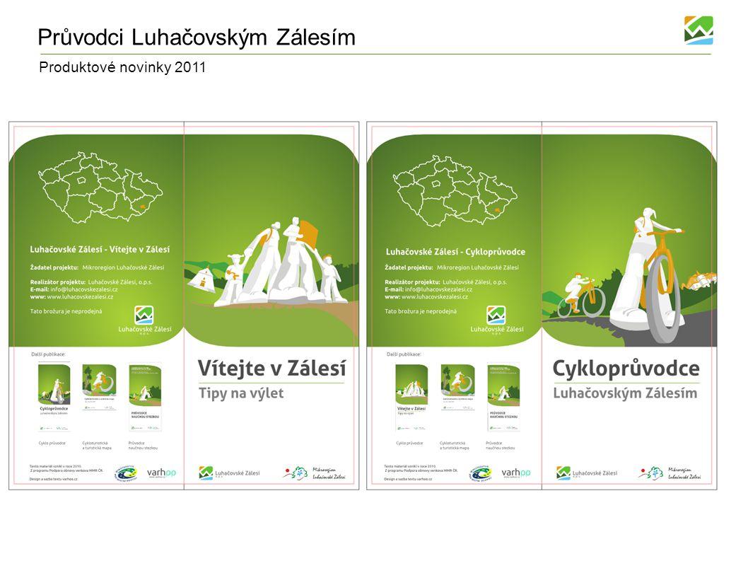 Produktové novinky 2011 Průvodci Luhačovským Zálesím
