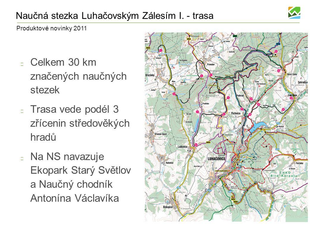Produktové novinky 2011 Cykloturistická a turistická mapa Luhačovského Zálesí Rozkládací mapa 1:85 000 Velikost A3 Cyklotrasy Běžkařské trasy Naučné stezky Komonecké stezky