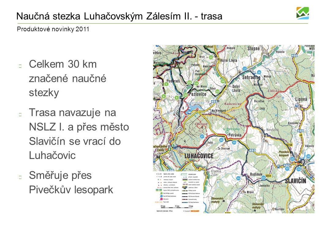 Produktové novinky 2011 Komonecké stezky Vytvoření tzv.