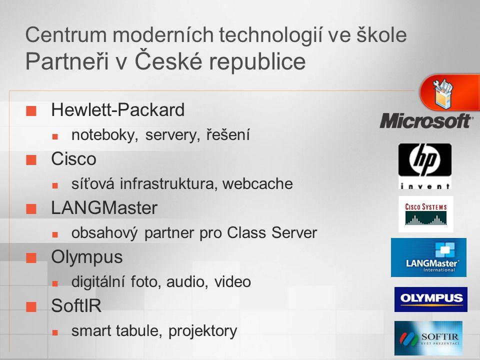 Centrum moderních technologií ve škole Partneři v České republice Hewlett-Packard noteboky, servery, řešení Cisco síťová infrastruktura, webcache LANGMaster obsahový partner pro Class Server Olympus digitální foto, audio, video SoftIR smart tabule, projektory
