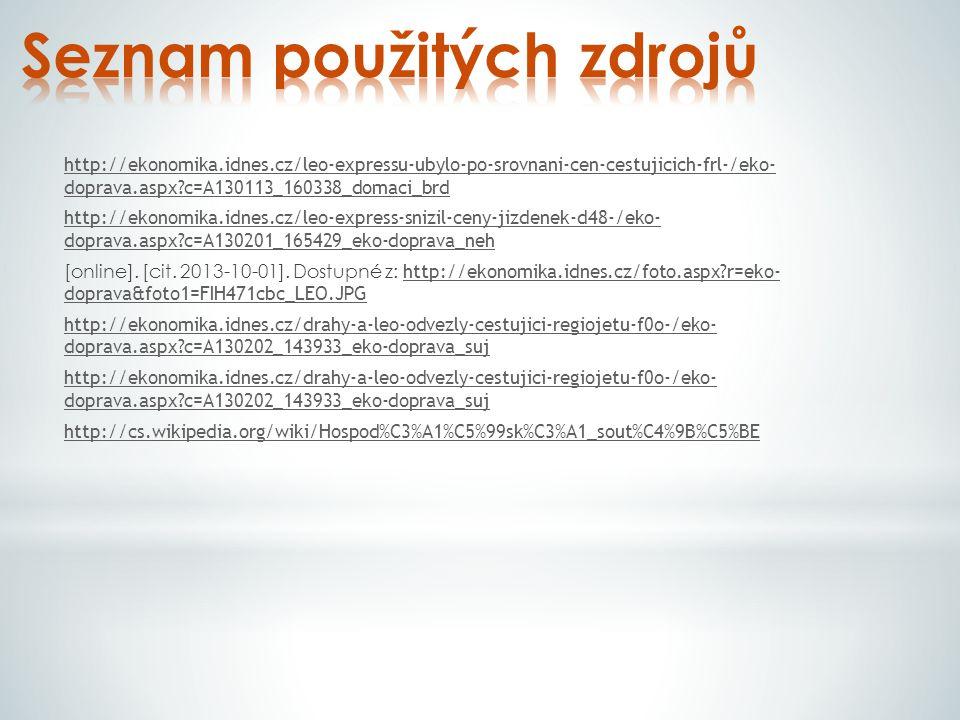 http://ekonomika.idnes.cz/leo-expressu-ubylo-po-srovnani-cen-cestujicich-frl-/eko- doprava.aspx c=A130113_160338_domaci_brd http://ekonomika.idnes.cz/leo-express-snizil-ceny-jizdenek-d48-/eko- doprava.aspx c=A130201_165429_eko-doprava_neh [online].