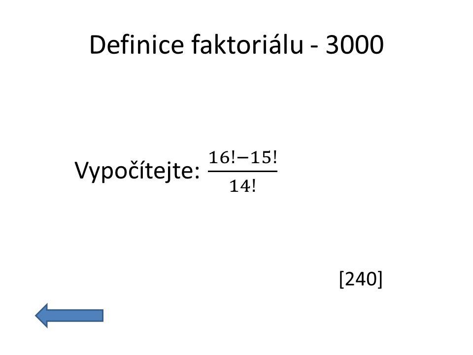 Definice faktoriálu - 3000 [240]