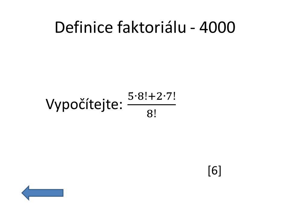 Definice faktoriálu - 4000 [6]
