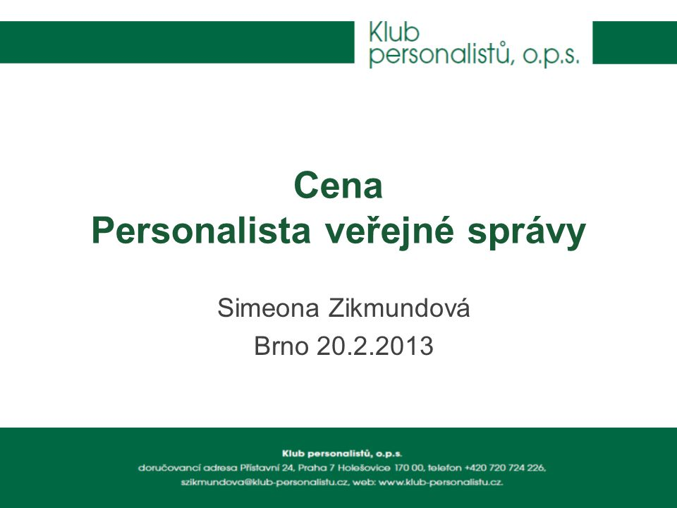 Cena Personalista veřejné správy Simeona Zikmundová Brno 20.2.2013