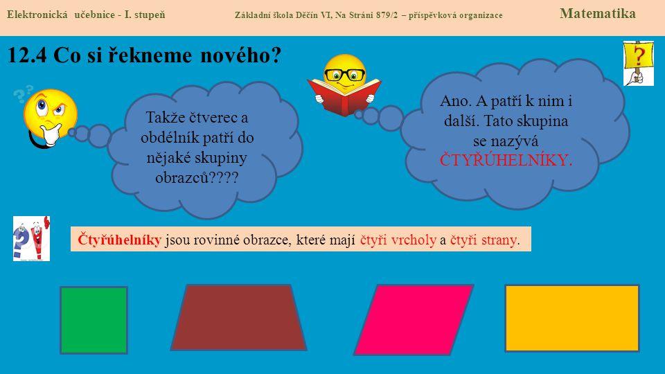 12.4 Co si řekneme nového.Elektronická učebnice - I.