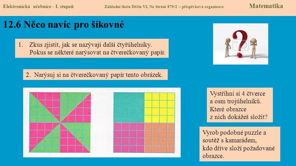 12.6 Něco navíc pro šikovné Elektronická učebnice - I.