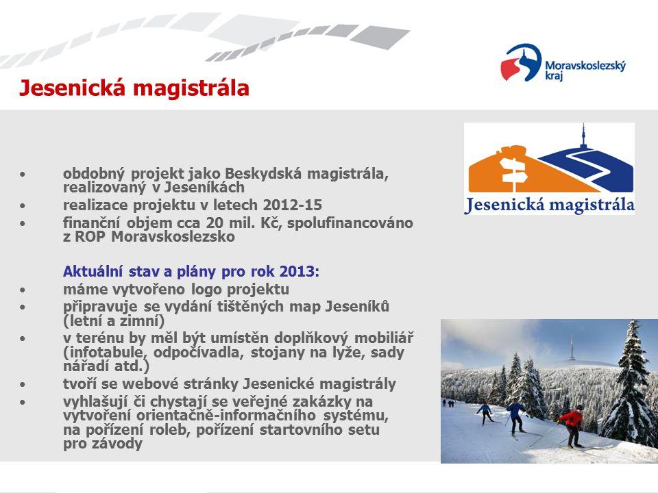 obdobný projekt jako Beskydská magistrála, realizovaný v Jeseníkách realizace projektu v letech 2012-15 finanční objem cca 20 mil. Kč, spolufinancován
