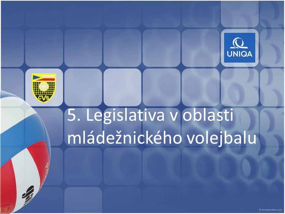 5. Legislativa v oblasti mládežnického volejbalu