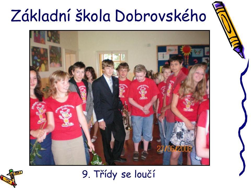 Základní škola Dobrovského 9. Třídy se loučí