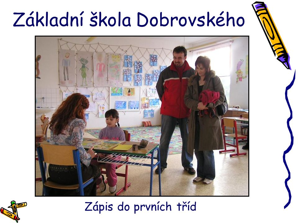 Základní škola Dobrovského Netradiční třídní schůzka