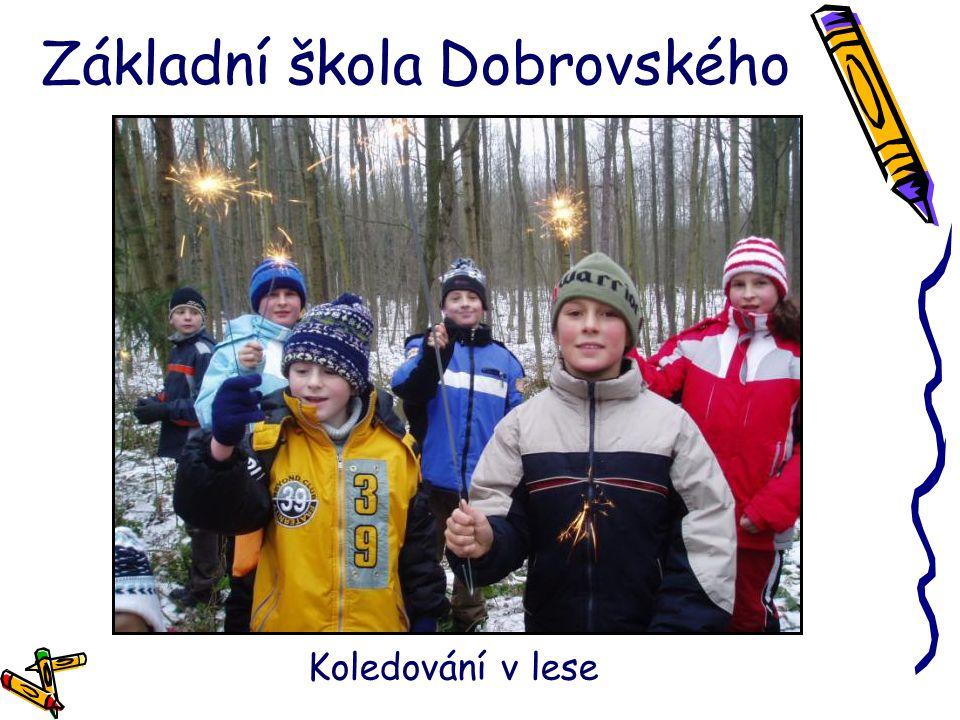 Základní škola Dobrovského Koledování v lese