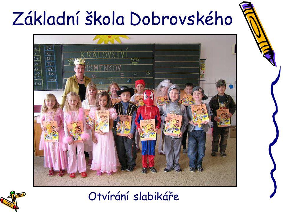 Základní škola Dobrovského Otvírání slabikáře
