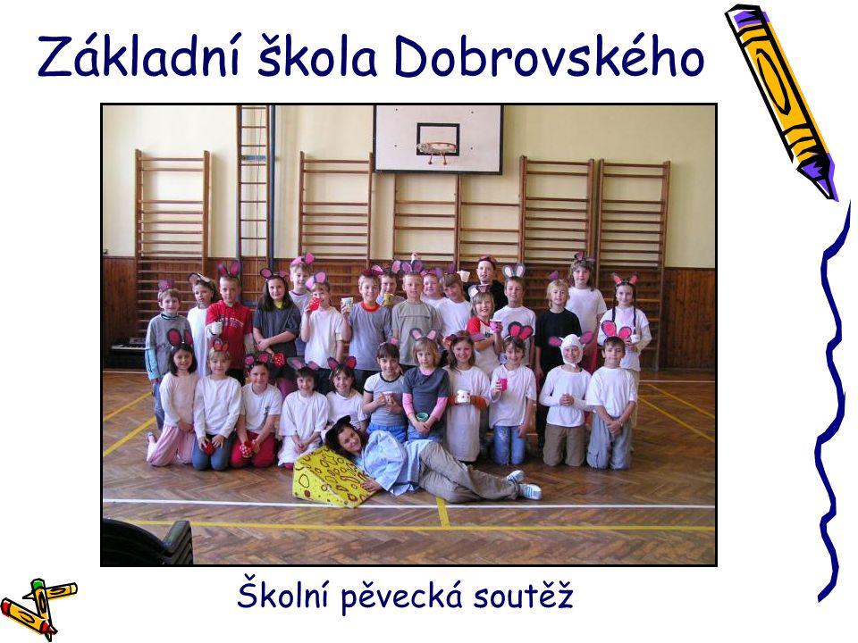 Základní škola Dobrovského Školní pěvecká soutěž