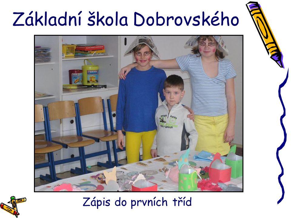 Základní škola Dobrovského Zápis do prvních tříd
