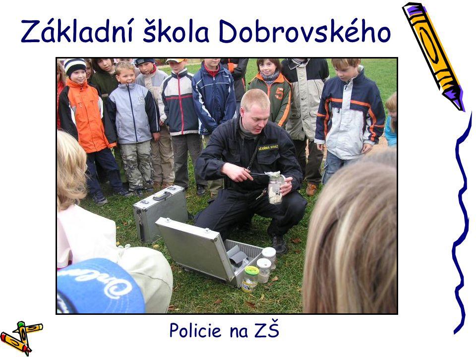 Základní škola Dobrovského Policie na ZŠ