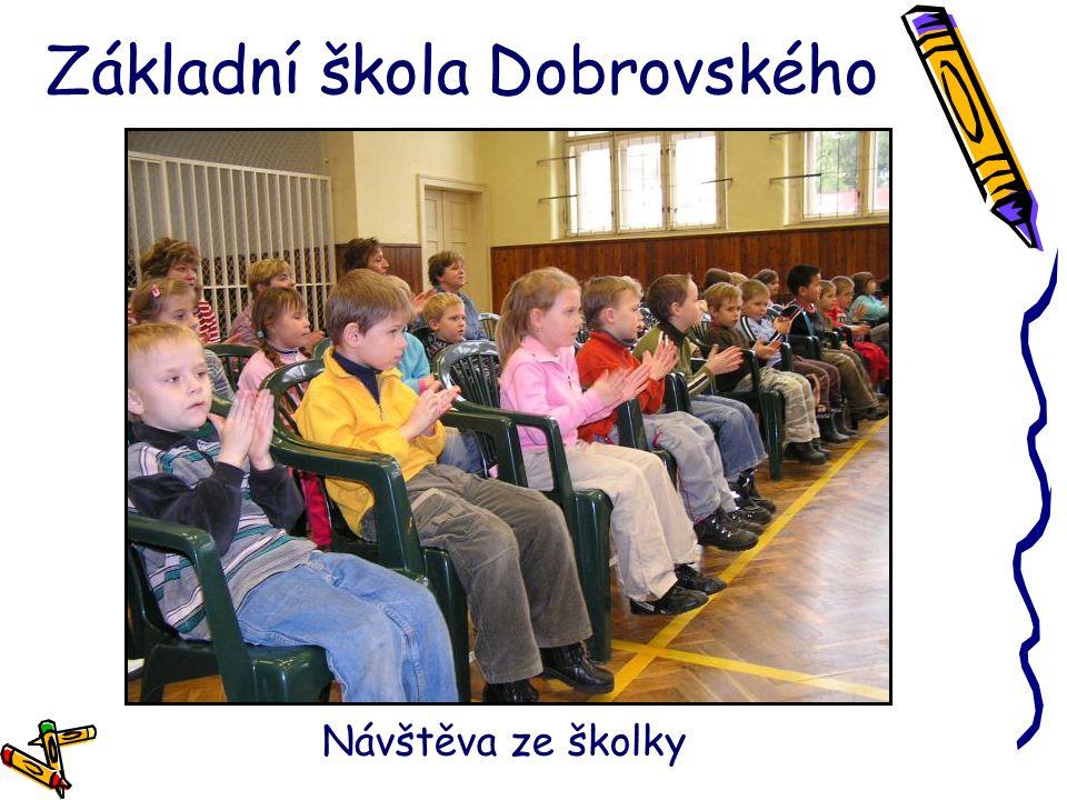 Základní škola Dobrovského Návštěva ze školky