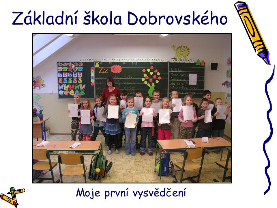 Základní škola Dobrovského Moje první vysvědčení