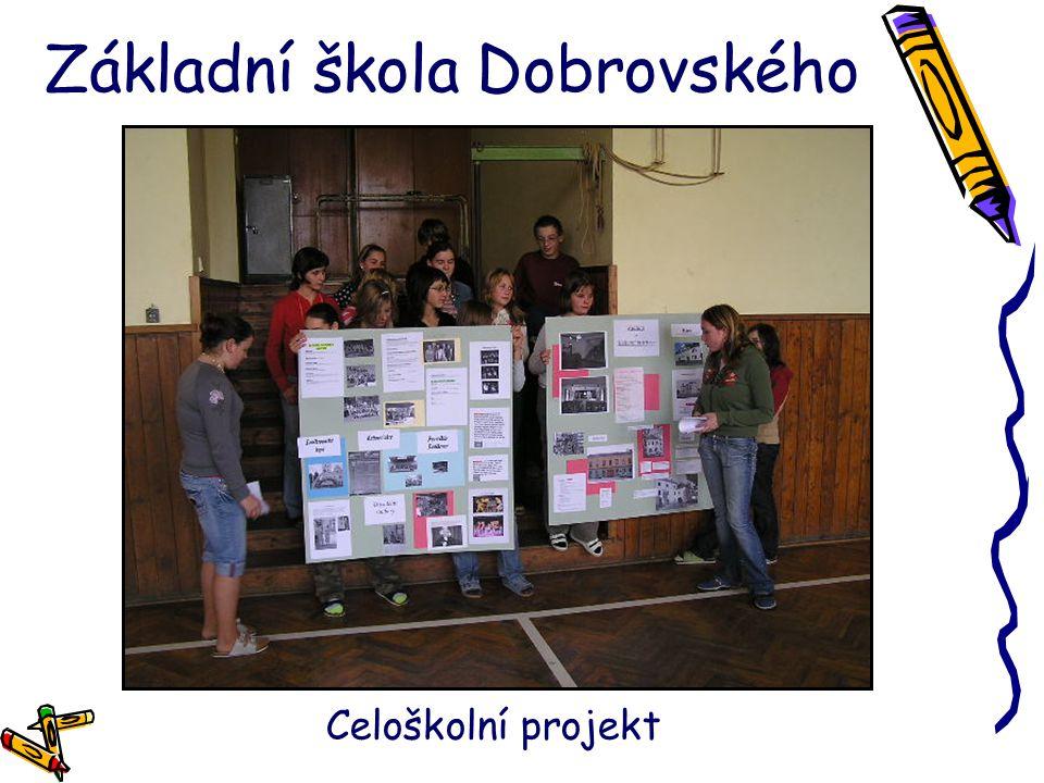 Základní škola Dobrovského Celoškolní projekt